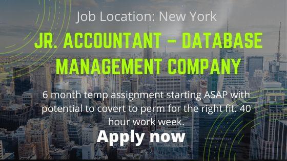 Jr. Accountant – Database Management Company – Long Term Temp (Manhattan) - Job news 2020