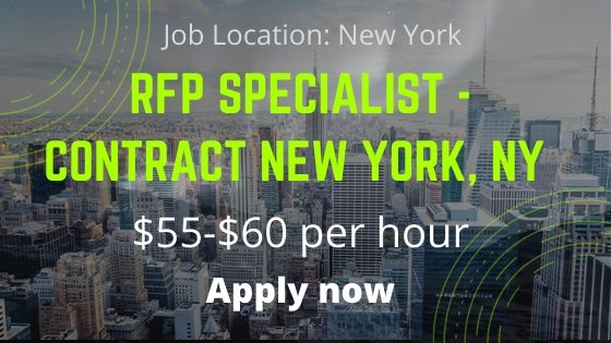 RFP Specialist - Contract New York, NY $55-$60 per hour - Job News 2020