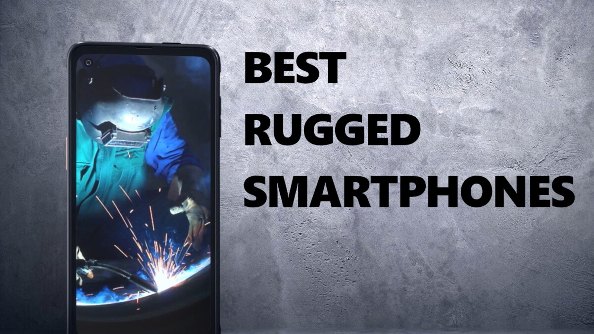 These are the best durable and most durable smartphones right now (update 2021)