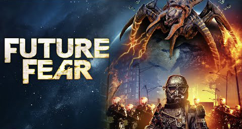 The sci-fi action thriller Future Fear gets a trailer and a poster