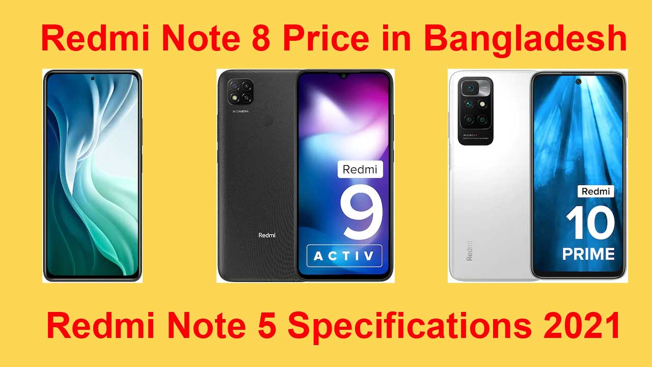 Redmi Note 8 Price in Bangladesh And 5 Redmi Specifications